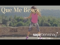 Que Me Beses Zumba®fitness with sapir