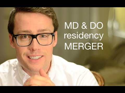 MD and DO residency merger
