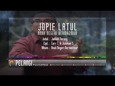 JOPIE LATUL (Anak Negeri Bermazmur) - JADILAH TERANG