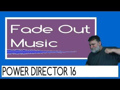 Powerdirector 16 - How to fade out music