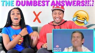 TOP DUMBEST GAMESHOW ANSWERS AND MOMENTS OF ALL TIME PART 2 REACTION!!!