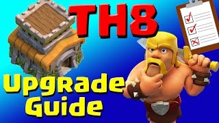 Clash of Clans: TH8 Upgrade Priority List & Guide (JULY 2016) ULTIMATE!!