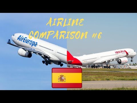 Airline Comparison #5 | Air Europa vs Iberia | Luxury Travel