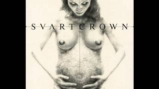 Svart Crown - Revelation: Down Here Stillborn