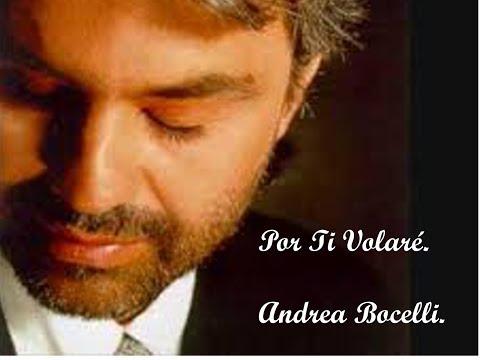 Karaoke, Por ti volaré Andrea Bocelli.