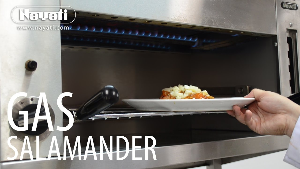 rapid heat up nayati gas salamander - Salamander Kitchen