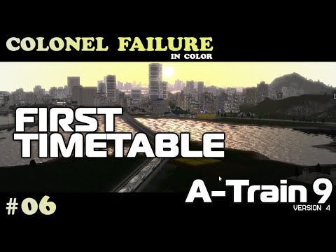 A-Train 9 v4 #6 : First Timetable