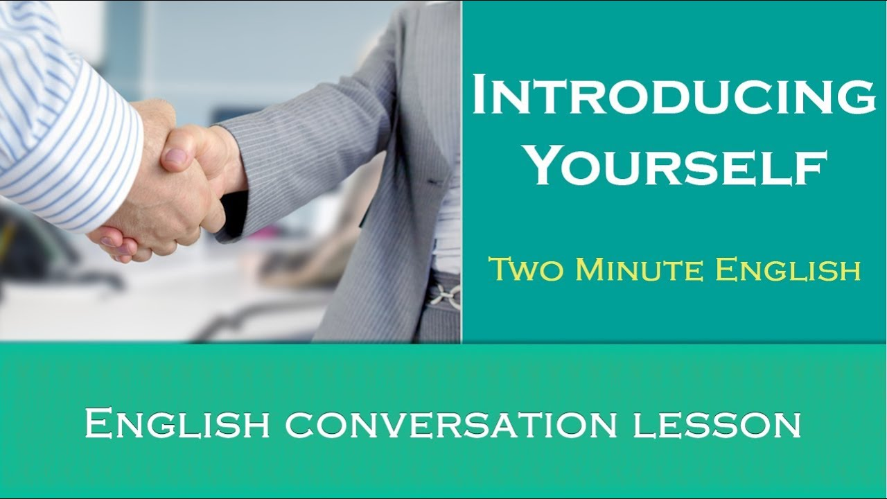 How to introduce yourself and others in English. - Basic ...