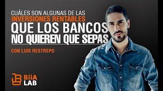 Luis Restrepo - Inversiones Rentables
