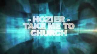 Hozier - Take Me To Church - Gabry Ponte Rmx