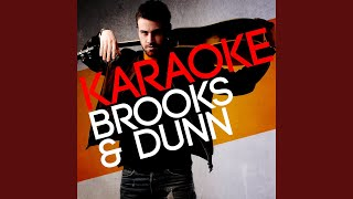 Heartbroke out of My Mind (In the Style of Brooks and Dunn) (Karaoke Version)