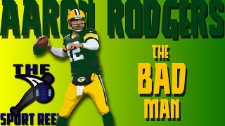 "Aaron Rodgers - ""The Bad Man"" (HD)"