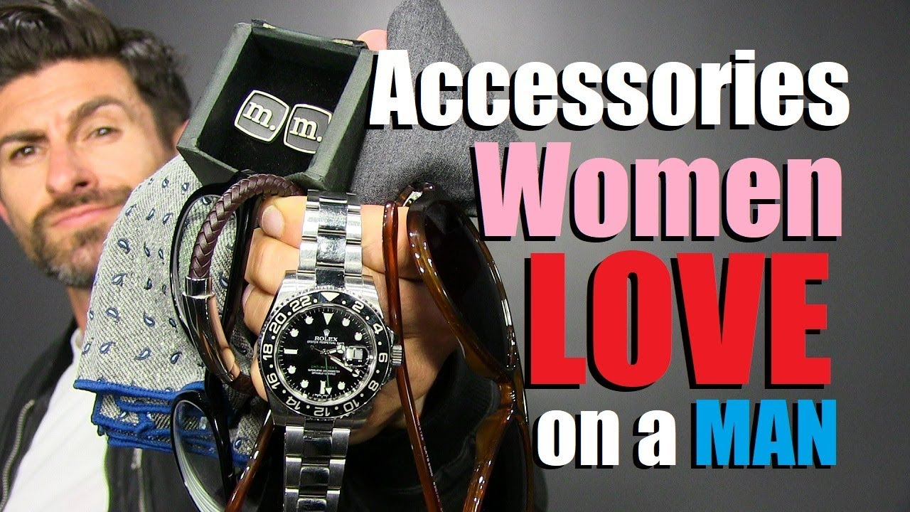 0a2b0ca99108 8 Accessories Girls LOVE Guys To Wear! - YouTube