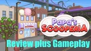 Papa's Scooperia-Review and Gameplay-With Commentary