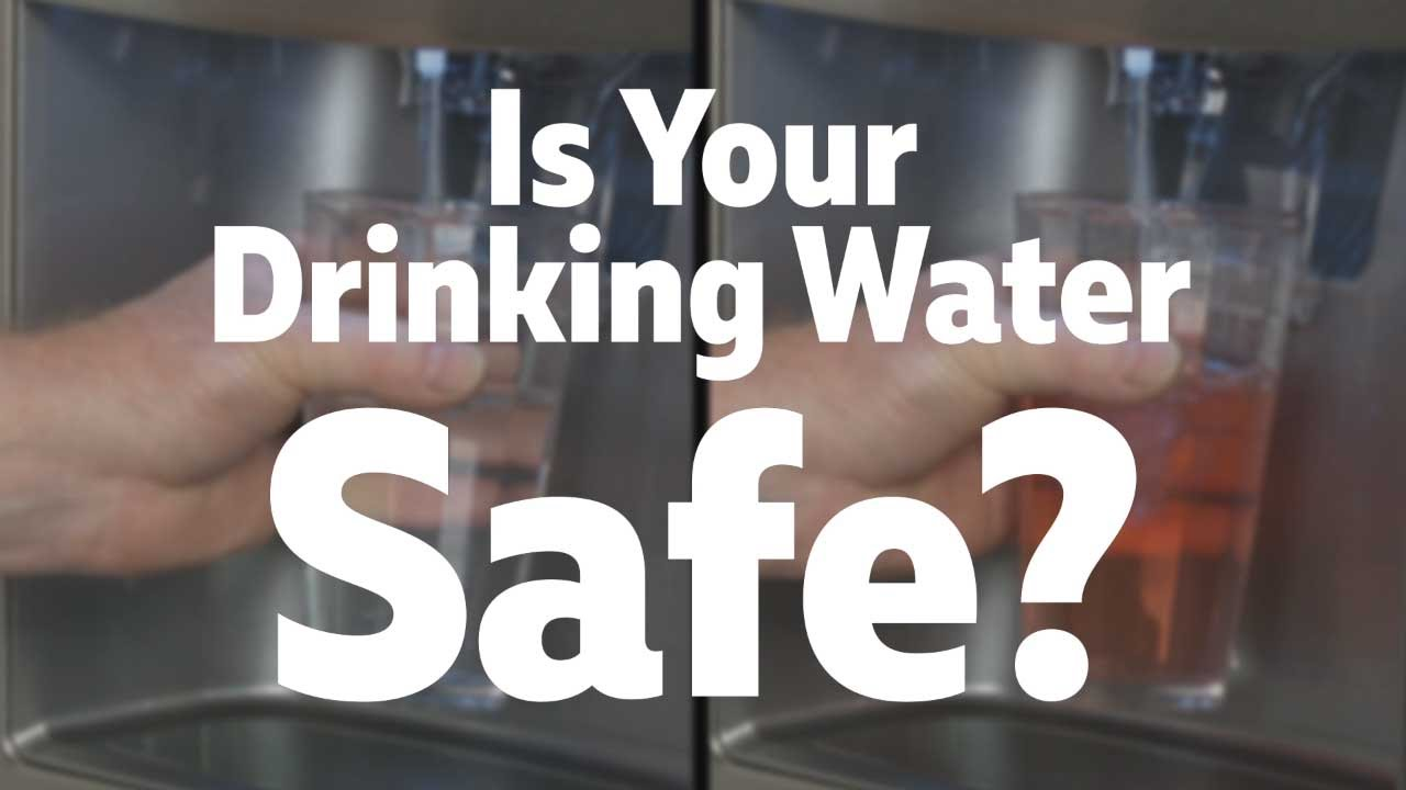 How Safe Is Your Drinking Water