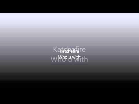 Katchafire-Who You With