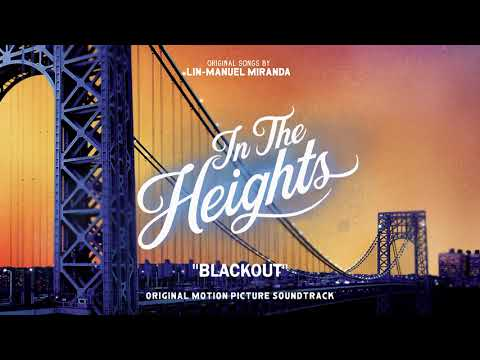 Blackout - In The Heights Motion Picture Soundtrack (Official Audio)