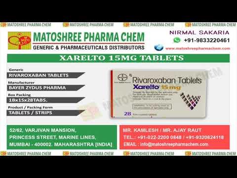 xarelto-15mg-tablets-leading-suppliers-in-india-•-matoshree-pharma-chem