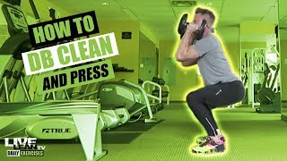 How To Do A DUMBBELL CLEAN AND PRESS | Exercise Demonstration Video and Guide