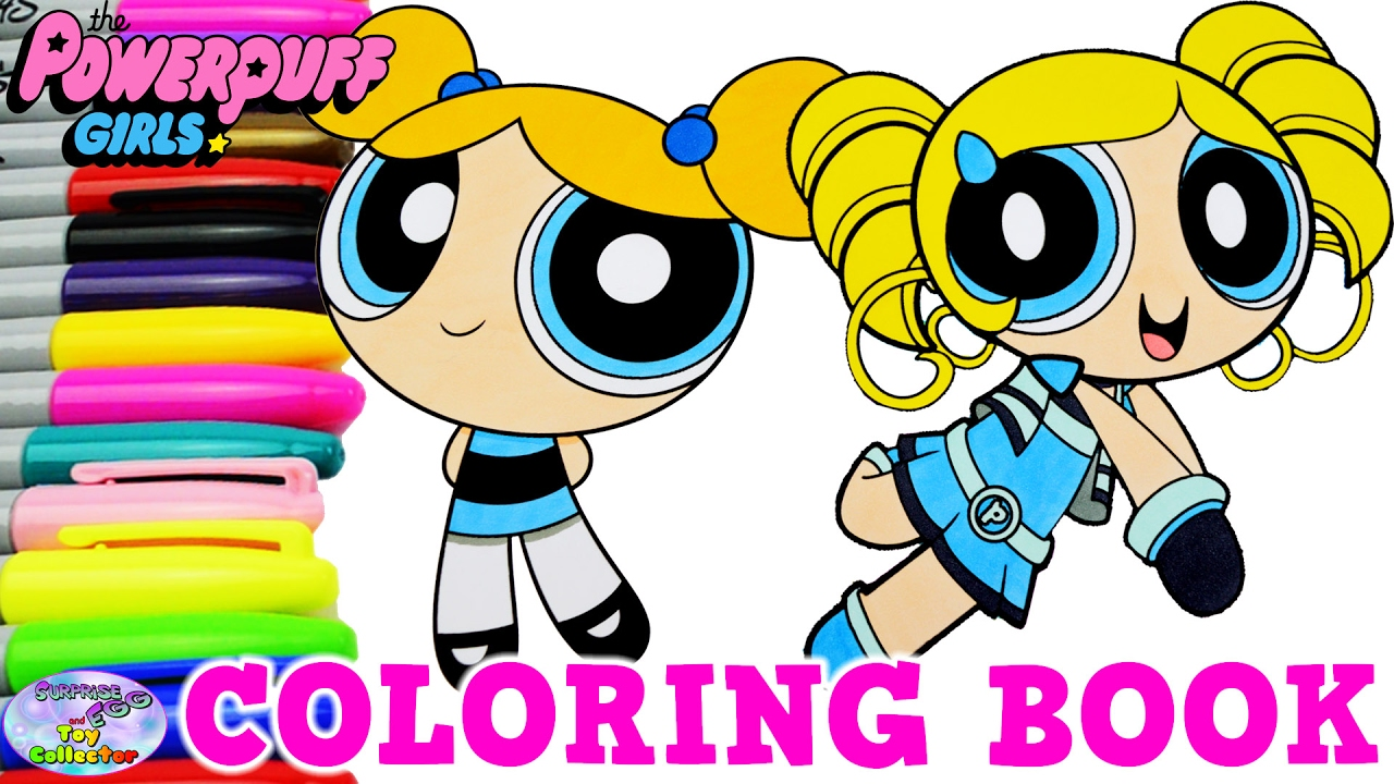 Powerpuff Girls Z Coloring Book Bubbles Miyako Gotokuji Surprise Egg And Toy Collector Setc