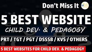 5 Websites for Child Development and Pedagogy | Best Websites to Prepare for any Teaching Exam