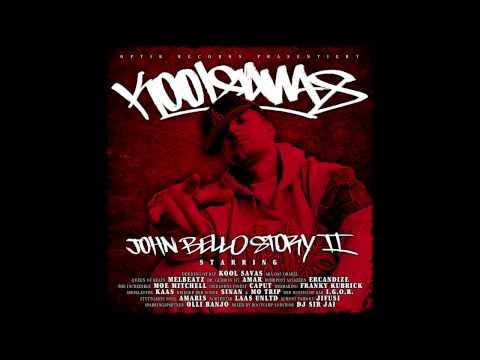 Kool Savas - Fick nicht mit uns (Amar, Ercandize) - Die John Bello Story 2 - Album - Track 02