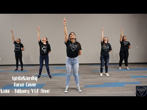 Wake- Hillsong Y&F Live (Dance Cover by IgniteWorship)