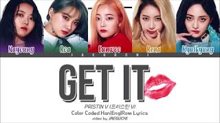 PRISTIN V (프리스틴 V) - GET IT (네 멋대로) (Color Coded Lyrics Eng/Rom/Han) Mp3
