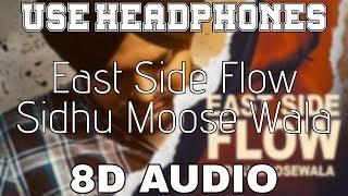 East Side Flow-Sidhu Moose Wala [8D AUDIO] Sunny Malton   Byg Byrd   8D Punjabi Songs 2019