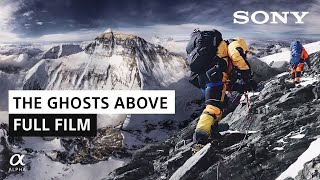 The Ghosts Above | Renan Ozturk | Sony Alpha Films