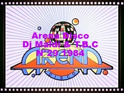 Arena Disco Dj Maldi & T.B.C N°29 - 1984