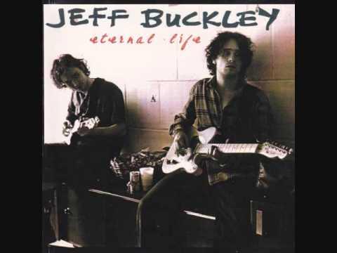 Jeff Buckley: Eternal Life mp3