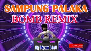 SAMPUNG PALAKA TEKNO REMIX - DJ DIYAN IDOL