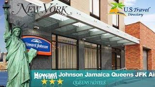 Howard Johnson Jamaica Queens JFK Airport near AirTrain - Queens Hotels, New York