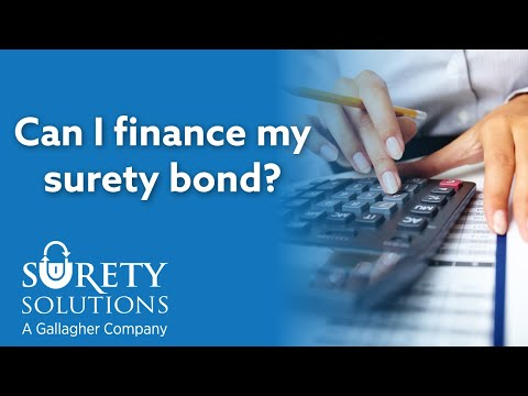 Can I Finance My Surety Bond?