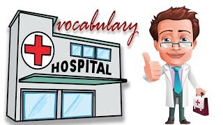 Hospital   Health Vocabulary   kids vocabulary   Toddler Learning   vocabulary for kids