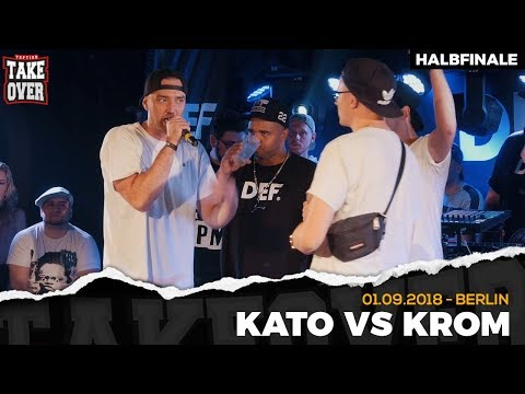 Kato vs. Krom - Takeover Freestyle Contest   Berlin 01.09.18 (HF 2/2)