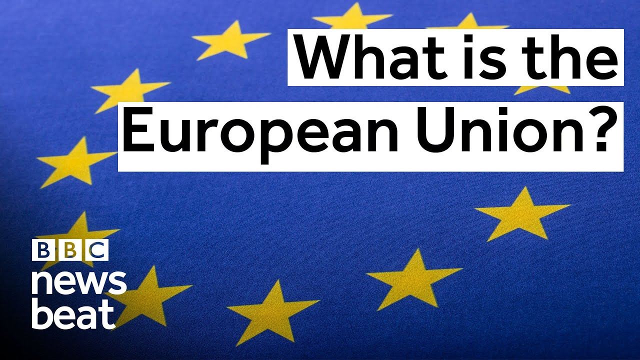 What Is The European Union?  Bbc Newsbeat  Youtube