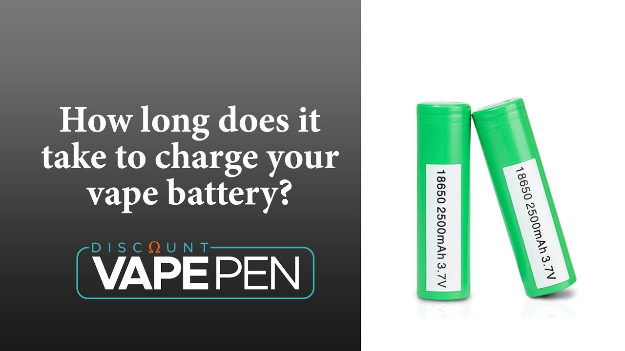 How Long Does It Take To Charge Your Vape Battery