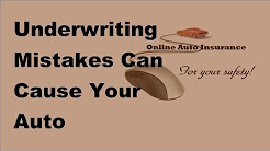 2017 Auto Insurance Tips | Effects Of Underwriting Mistakes In Auto Insurance