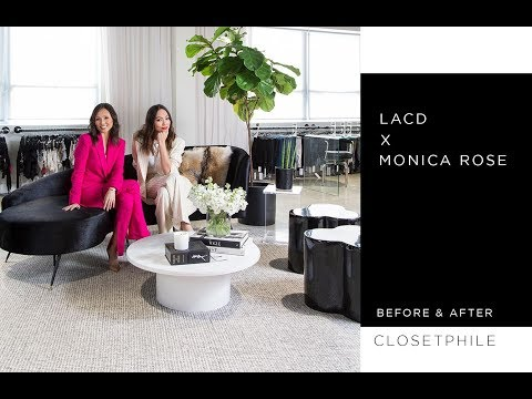 CLOSETPHILE TOUR: LACD x Monica Rose - Before & After