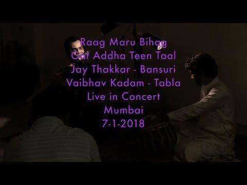 Raag Maru Bihag (2018) - Gat - Addha Teen Taal