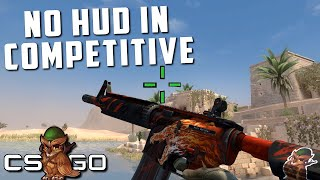Competitive CS:GO But No HUD