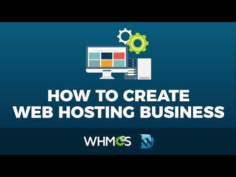 How To Create A Web Hosting Business With WordPress – WHMCS Tutorial