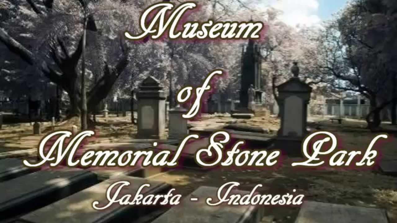 Indonesia travel : Museum of Memorial Stone Park. Cemetery ...