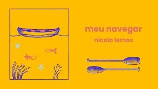 Nicola Lemos - Meu Navegar (lyric video)