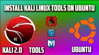HOW TO INSTALL KALI LINUX TOOLS ON UBUNTU 2017