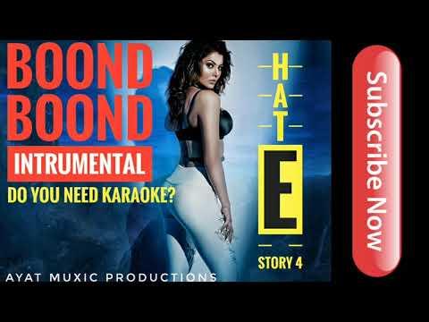 Boond Boond Instrumental Karaoke | Hate Story IV | Jubin Nautiyal | Ayat Muxic Productions