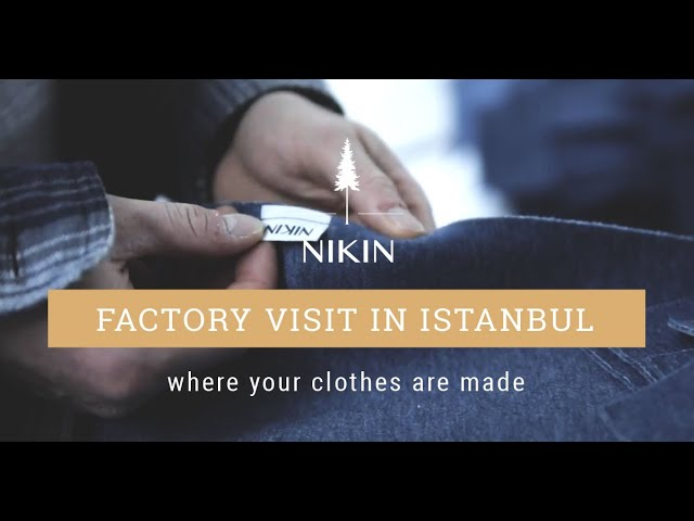 NIKIN | Factory Visit in Istanbul – Where your clothes are made