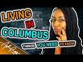 Living In Columbus, Ohio: Things You Need To Know | #AskRigs (Sharyn Rigsbee)